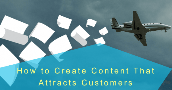 content that attracts customers