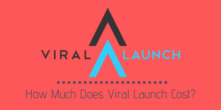 How Much Does Viral Launch Cost featured image